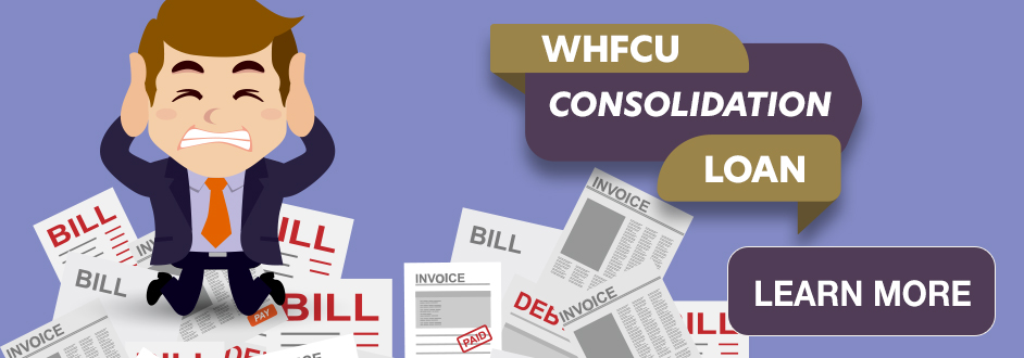 WHFCU Consolidation Loan